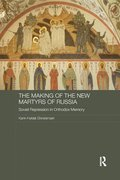 The Making of the New Martyrs of Russia