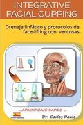INTEGRATIVE FACIAL CUPPING, spanish version