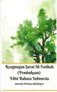 Terjemahan Dan Makna Surat 01 Al Fatihah Pembukaan The