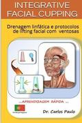 INTEGRATIVE FACIAL CUPPING, versao portuguesa