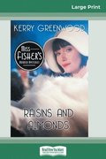Raisins and Almonds: A Phryne Fisher Mystery (16pt Large Print Edition)