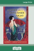 Murder on a Midsummer Night: A Phryne Fisher Mystery (16pt Large Print Edition)
