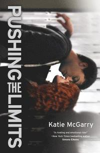Pushing the Limits: An Award-Winning Novel