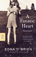 A Fanatic Heart: Selected Stories