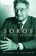 Soros: Life &; Timesof a Messianic