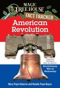 Magic Tree House Fact Tracker #11 American Revolution