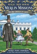 Magic Tree House #47 Abe Lincoln At Last!
