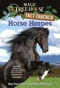 Magic Tree House Fact Tracker #27 Horse Heroes