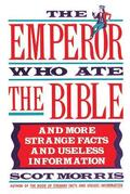 The Emperor Who Ate the Bible
