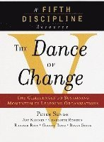 Dance Of Change : The Challenges Of Sust