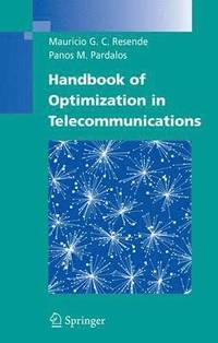 Handbook of Optimization in Telecommunications