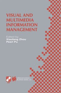 Visual and Multimedia Information Management