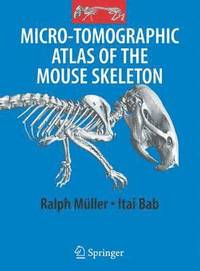Micro-Tomographic Atlas of the Mouse Skeleton