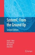 SystemC: From the Ground Up, Second Edition
