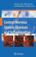 Central Nervous System Diseases and Inflammation