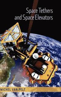 Space Tethers and Space Elevators