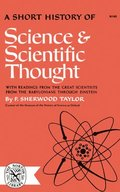 TAYLOR SHORT HIST OF SCIENCE AND SCIENTIFIC THOUGHT