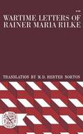 Wartime Letters of Rainer Maria Rilke