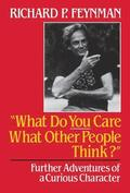 ' What Do You Care What Other People Think?'