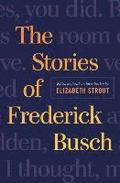 The Selected Stories of Frederick Busch