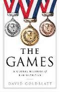 Games - A Global History Of The Olympics