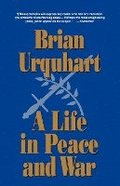 Life in Peace and War, A