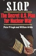 S.I.O.P: The Secret U.S. Plan for Nuclear War