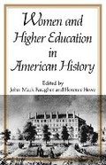 Women and Higher Education in American History