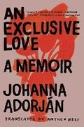 An Exclusive Love: A Memoir