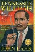 Tennessee Williams - Mad Pilgrimage Of The Flesh
