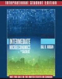 Intermediate Microeconomics with Calculus A Modern Approach International Student Edition + Workouts in Intermediate Microeconomics for Intermediate Microeconomics and Intermediate Microeconomics