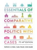 Essentials of Comparative Politics with Cases