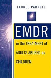 EMDR in the Treatment of Adults Abused as Children
