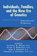 Individuals, Families, and the New Era of Genetics