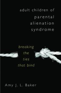 Adult Children of Parental Alienation Syndrome