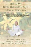 How to Use Herbs, Nutrients, &; Yoga in Mental Health
