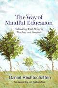 The Way of Mindful Education