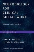Neurobiology For Clinical Social Work, Second Edition