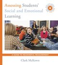 Assessing Students' Social and Emotional Learning