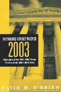 Supreme Court Watch 2003