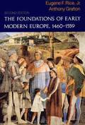 The Foundations of Early Modern Europe, 1460-1559