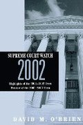 Supreme Court Watch 2002