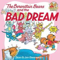 Berenstain Bears &; The Bad Dream