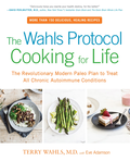 Wahls Protocol Cooking for Life