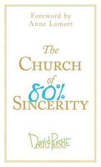 Church of 80 Percent Sincerity