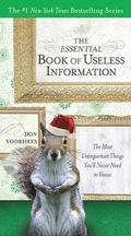 The Essential Book of Useless Information - Holiday Edition