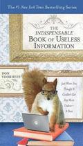 The Indispensible Book of Useless Information