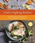 The Cancer-Fighting Kitchen, Second Edition