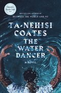 Water Dancer (Oprah's Book Club)