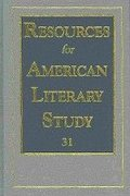 Resources for American Literary Study v. 31